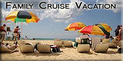 Family Cruise Vacation